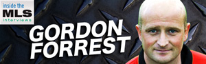 Gordon Forrest, Inside the MLS