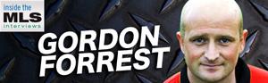 Inside the MLS: Gordon Forrest
