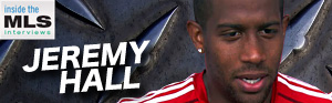 Jeremy Hall, Inside the MLS